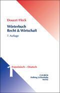 Wörterbuch Recht & Wirtschaft  Band 1: Französisch - Deutsch - Mängelexemplar, kann leichte Gebrauchsspuren aufweisen. Sonderangebot ohne Rückgaberecht. Nur so lange der Vorrat reicht.