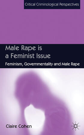 Cohen | Male Rape is a Feminist Issue | Buch