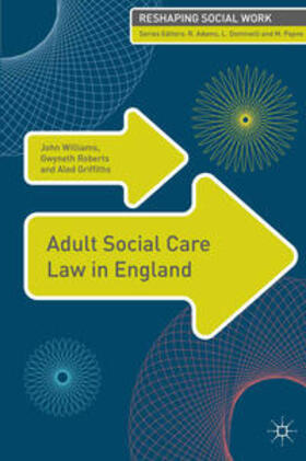Griffiths / Roberts / Williams | Adult Social Care Law in England | Buch