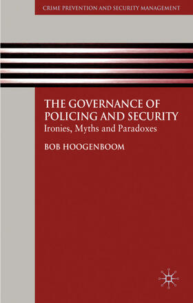 Hoogenboom | The Governance of Policing and Security | Buch