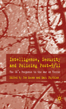 Moran / Phythian | Intelligence, Security and Policing Post-9/11 | Buch