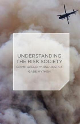 Mythen   Understanding the Risk Society   Buch