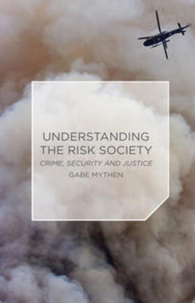 Mythen | Understanding the Risk Society | Buch