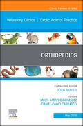 Orthopedics, An Issue of Veterinary Clinics of North America: Exotic Animal Practice