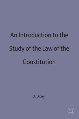 Dicey   An Introduction to the Study of the Law of the Constitution   Buch