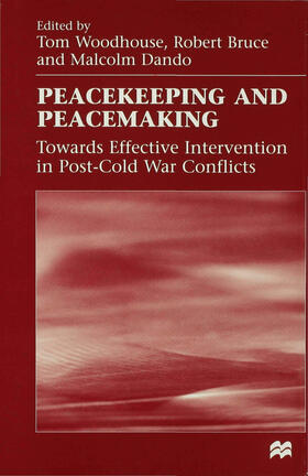 Woodhouse / Bruce / Dando | Peacekeeping and Peacemaking | Buch