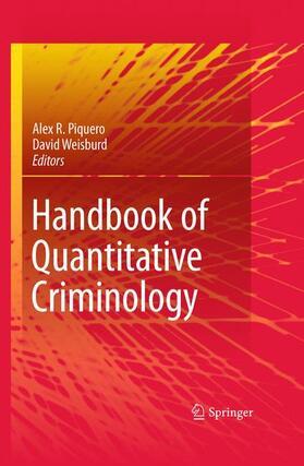 Piquero / Weisburd   Handbook of Quantitative Criminology   Buch