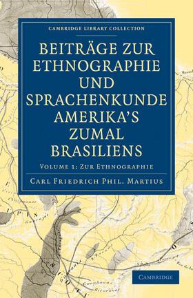 Beiträge zur Ethnographie und Sprachenkunde Amerika's zumal Brasiliens