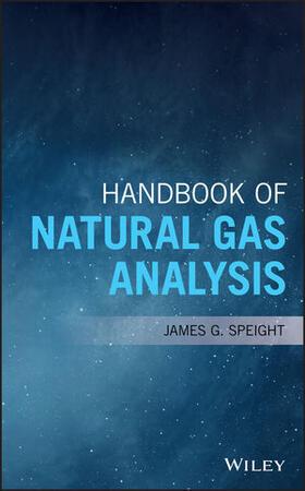 Handbook of Natural Gas Analysis