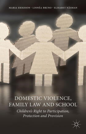 Eriksson / Bruno / Näsman | Domestic Violence, Family Law and School | Buch