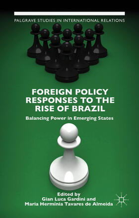 Gardini / Almeida | Foreign Policy Responses to the Rise of Brazil | Buch