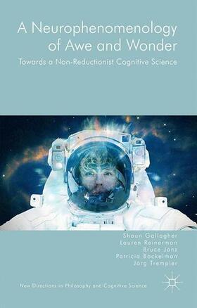 A Neurophenomenology of Awe and Wonder