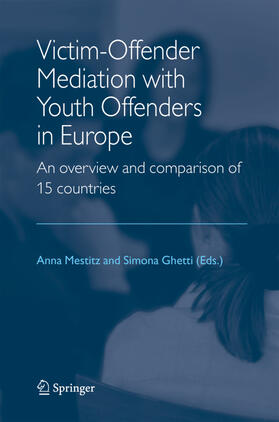 Mestitz / Ghetti | Victim-Offender Mediation with Youth Offenders in Europe | Buch
