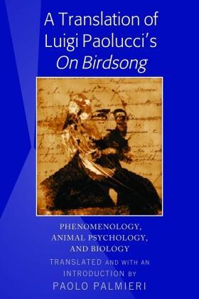 A Translation of Luigi Paolucci's 'On Birdsong'
