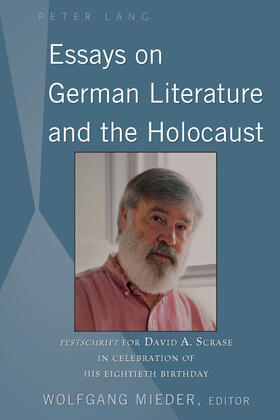 Essays on German Literature and the Holocaust