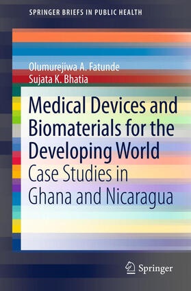 Bhatia / Fatunde | Medical Devices and Biomaterials for the Developing World | Buch