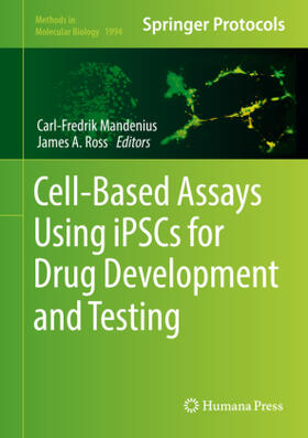 Cell-Based Assays Using iPSCs for Drug Development and Testing
