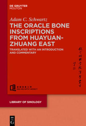 The Huayuanzhuang East Oracle Bone Inscriptions