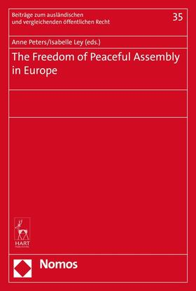 Peters / Ley | The Freedom of Peaceful Assembly in Europe | Buch