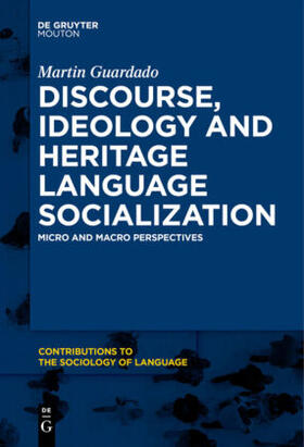 Discourse, Ideology and Heritage Language Socialization