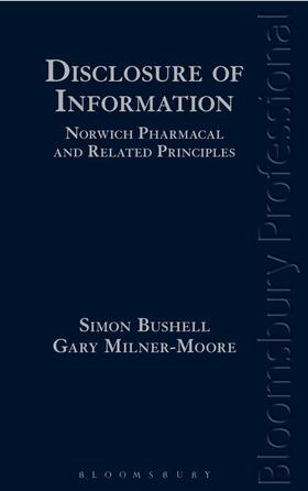 Bushell / Milner-Moore | Disclosure of Information: Norwich Pharmacal and Related Principles | Buch