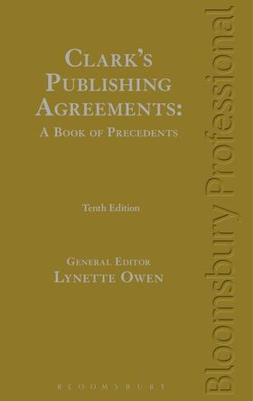 Owen | Clark's Publishing Agreements: A Book of Precedents | Buch