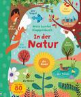Mein buntes Klappenbuch: In der Natur