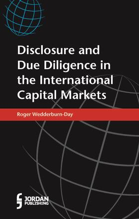Wedderburn-Day | Disclosure and Due Diligence in the International Capital Markets | Buch