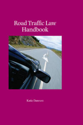 Dawson | Road Traffic Law Handbook | Buch