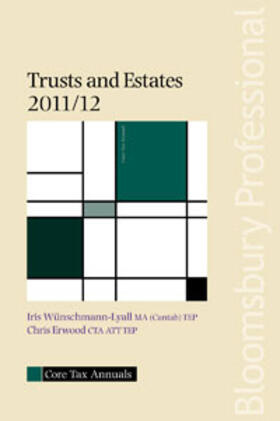 Wünschmann-Lyall / Erwood | Core Tax Annual: Trusts and Estates 2011/12 | Buch