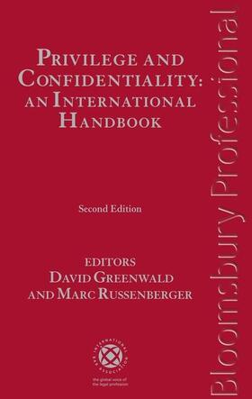 Greenwald / Russenberger | Privilege and Confidentiality: An International Handbook | Buch