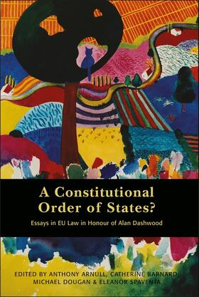 Arnull / Barnard / Dougan | A Constitutional Order of States? | Buch