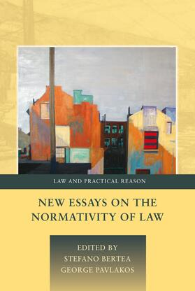 Bertea / Pavlakos | New Essays on the Normativity of Law | Buch