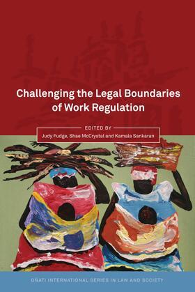 Fudge / McCrystal / Sankaran | Challenging the Legal Boundaries of Work Regulation | Buch