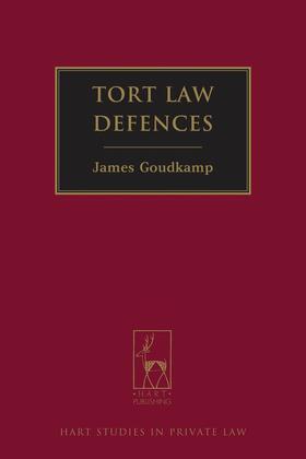 Goudkamp   Tort Law Defences   Buch
