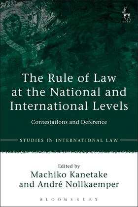 Kanetake / Nollkaemper | The Rule of Law at the National and International Levels | Buch