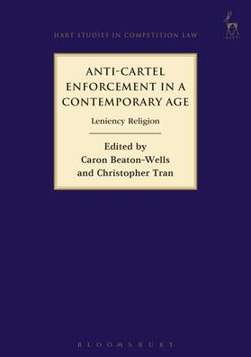 Beaton-Wells / Tran | Anti-Cartel Enforcement in a Contemporary Age | Buch