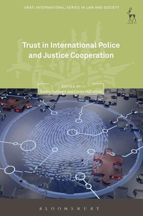Hufnagel / McCartney | Trust in International Police and Justice Cooperation | Buch