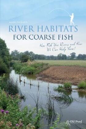 River Habitats for Coarse Fish