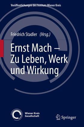 Ernst Mach - Zu Leben, Werk und Wirkung