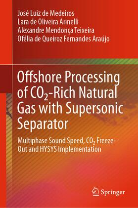 Offshore Processing of CO2-Rich Natural Gas with Supersonic Separator