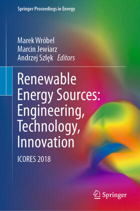 Wróbel / Jewiarz / Szlek | Renewable Energy Sources: Engineering, Technology, Innovation | Buch