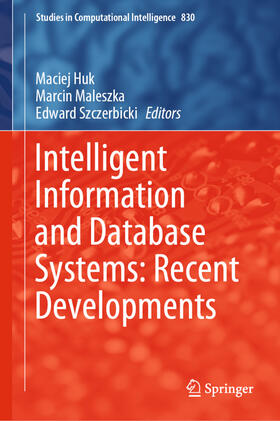 Intelligent Information and Database Systems: Recent Developments