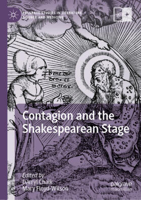 Contagion and the Shakespearean Stage