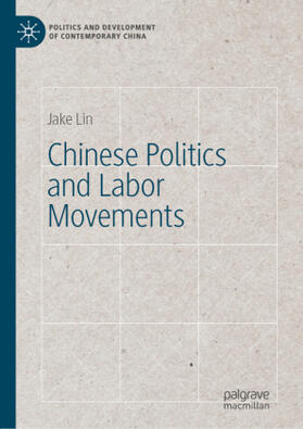 Lin | Chinese Politics and Labor Movements | Buch