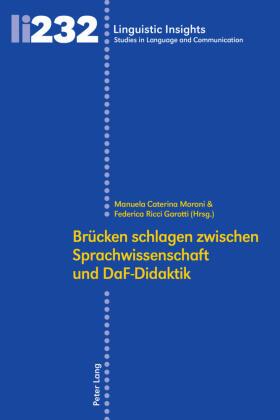 Brücken schlagen zwischen Sprachwissenschaft und DaF-Didaktik