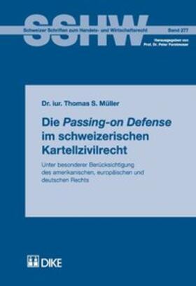 Müller | Die Passing-on Defense im schweizerischen Kartellzivilrecht | Buch