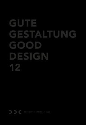 Gute Gestaltung 12 / Good Design 12 (DDC)