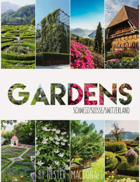 Gardens Schweiz / Suisse / Switzerland