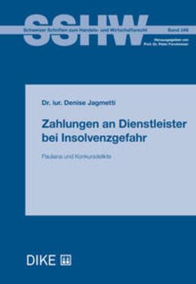 Jagmetti | Zahlungen an Dienstleister bei Insolvenzgefahr | Buch